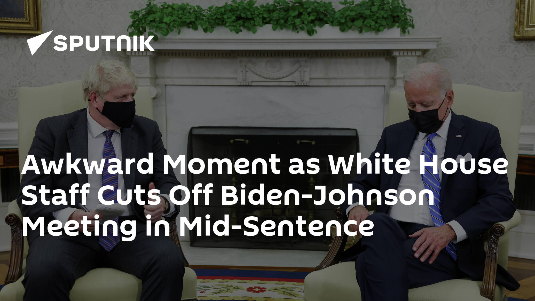 Awkward Moment as White House Staff Cuts Off Biden-Johnson Meeting in Mid-Sentence