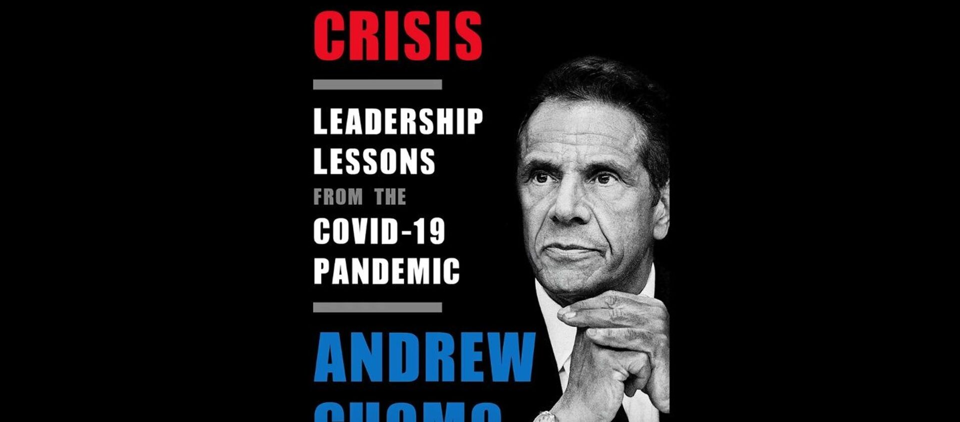American Crisis | Leadership Lessons from the COVID-19 Pandemic | Andrew Cuomo - Sputnik International, 1920, 18.05.2021