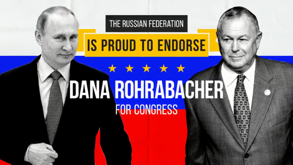 A Democratic political action committee (PAC) dropped six figures on two ads against 30-year incumbent Congressman Dana Rohrabacher (R-CA) ahead of California's election on November 6. The ads are mock endorsements from the Russian Federation of the candidate. - Sputnik International