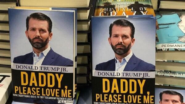 Comedy group swaps Trump Jr. book jacket with fake title: 'Daddy, Please Love Me'  - Sputnik International