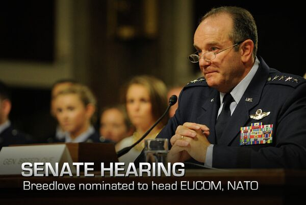 Gen. Philip Breedlove testifies to the members of the Senate Armed Services Committee, on his nomination to be U.S. European Command commander and to be the Supreme Allied Commander Europe April 11, 2013 - Sputnik International
